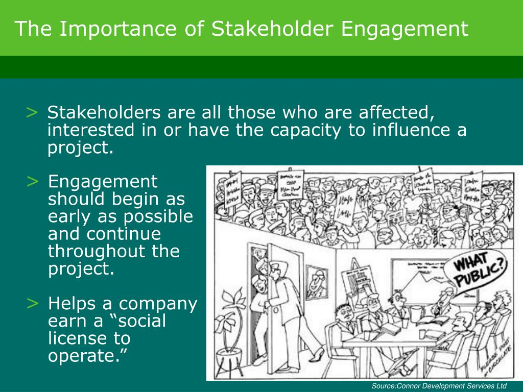 The Importance of Stakeholder Engagement