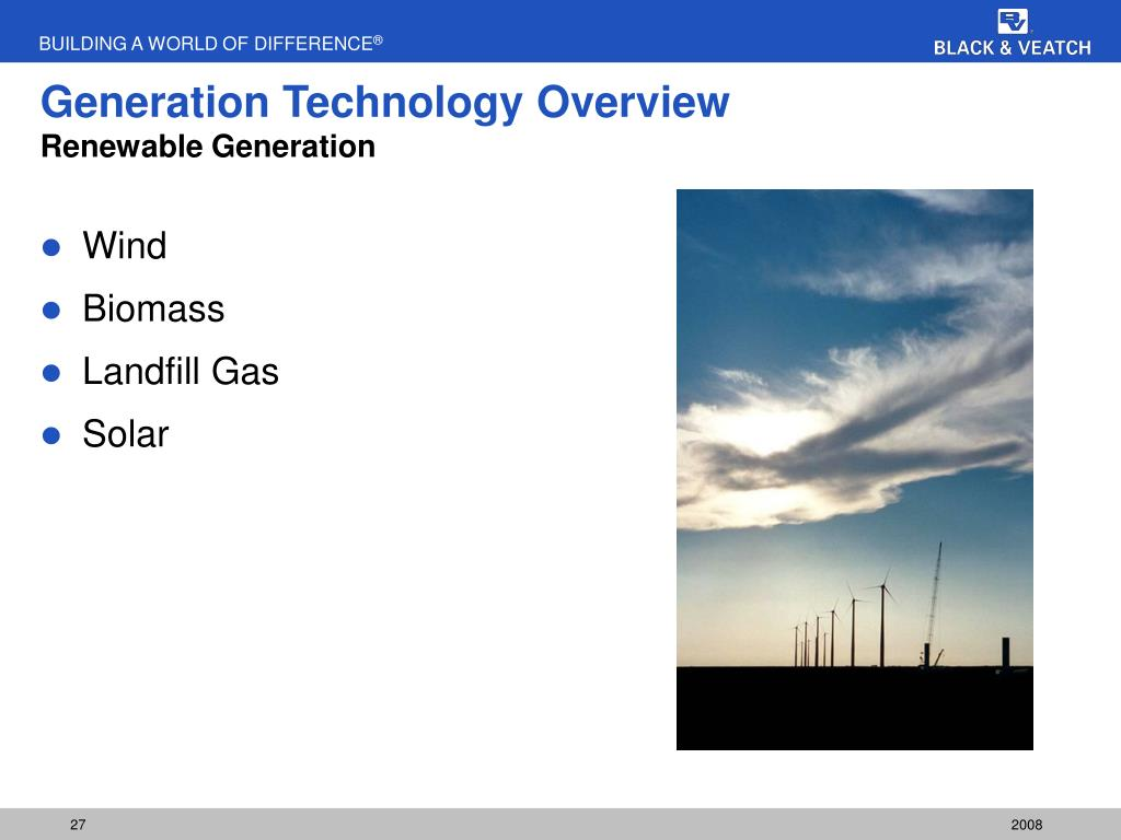 Generation Technology Overview
