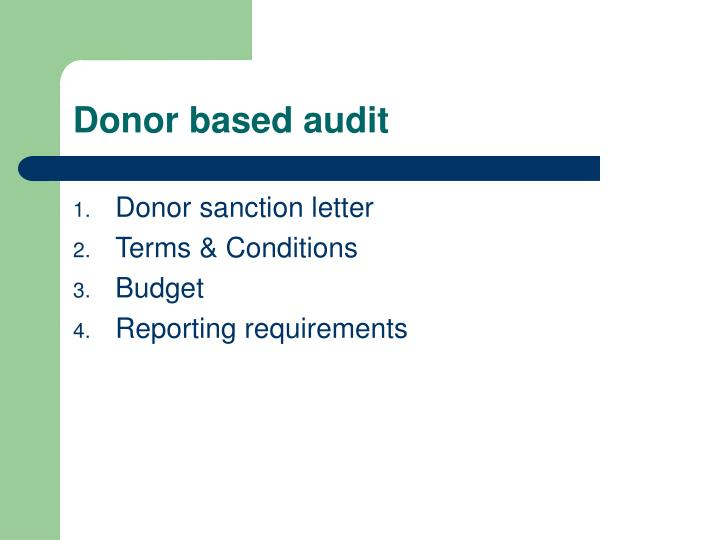 Donor based audit