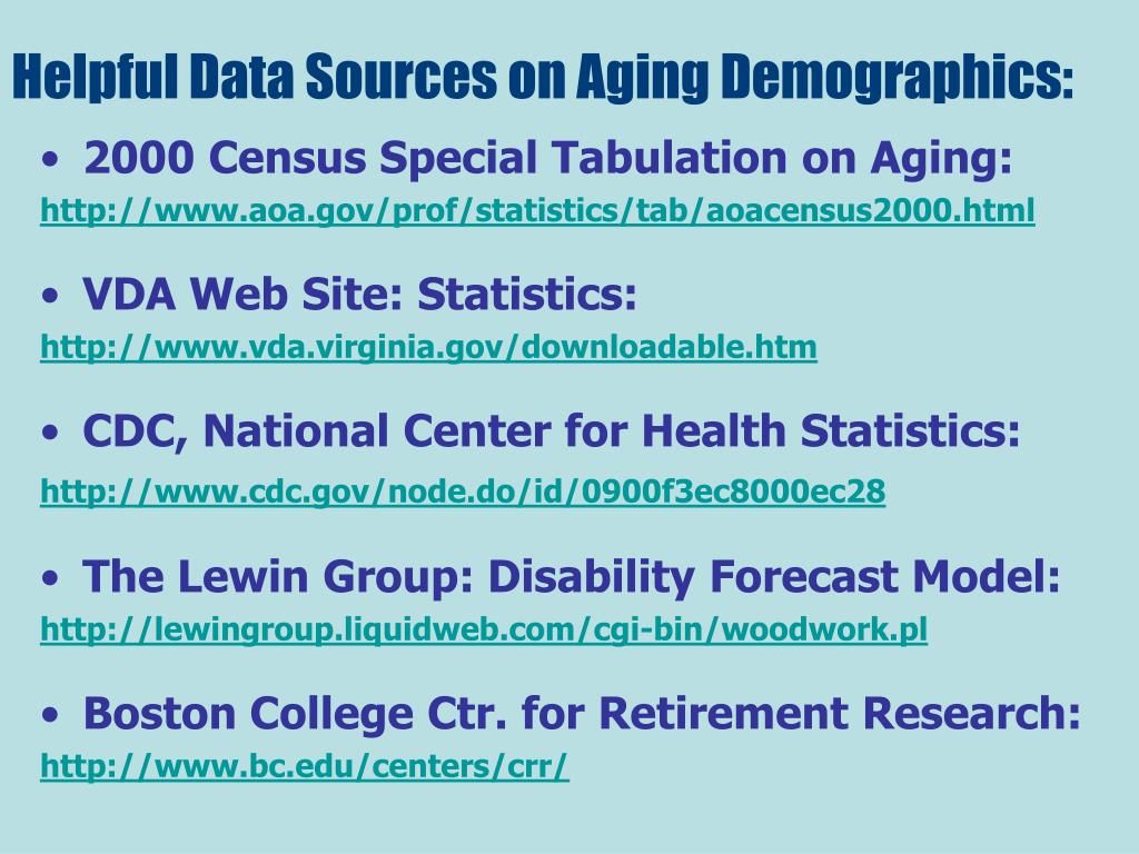 Helpful Data Sources on Aging Demographics: