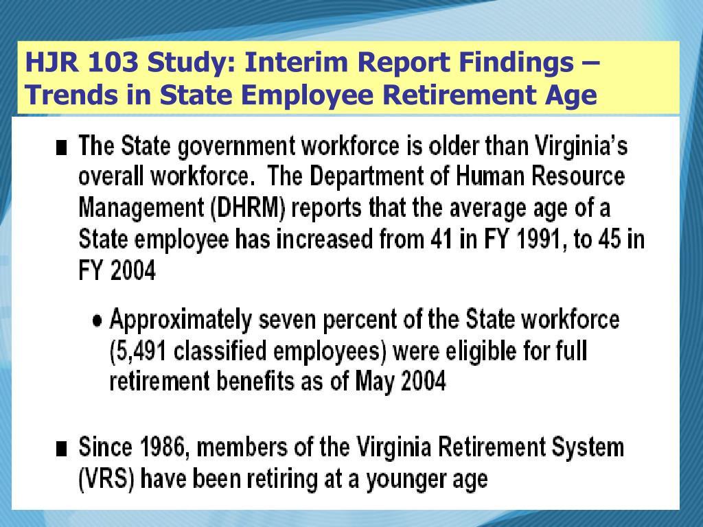 HJR 103 Study: Interim Report Findings –