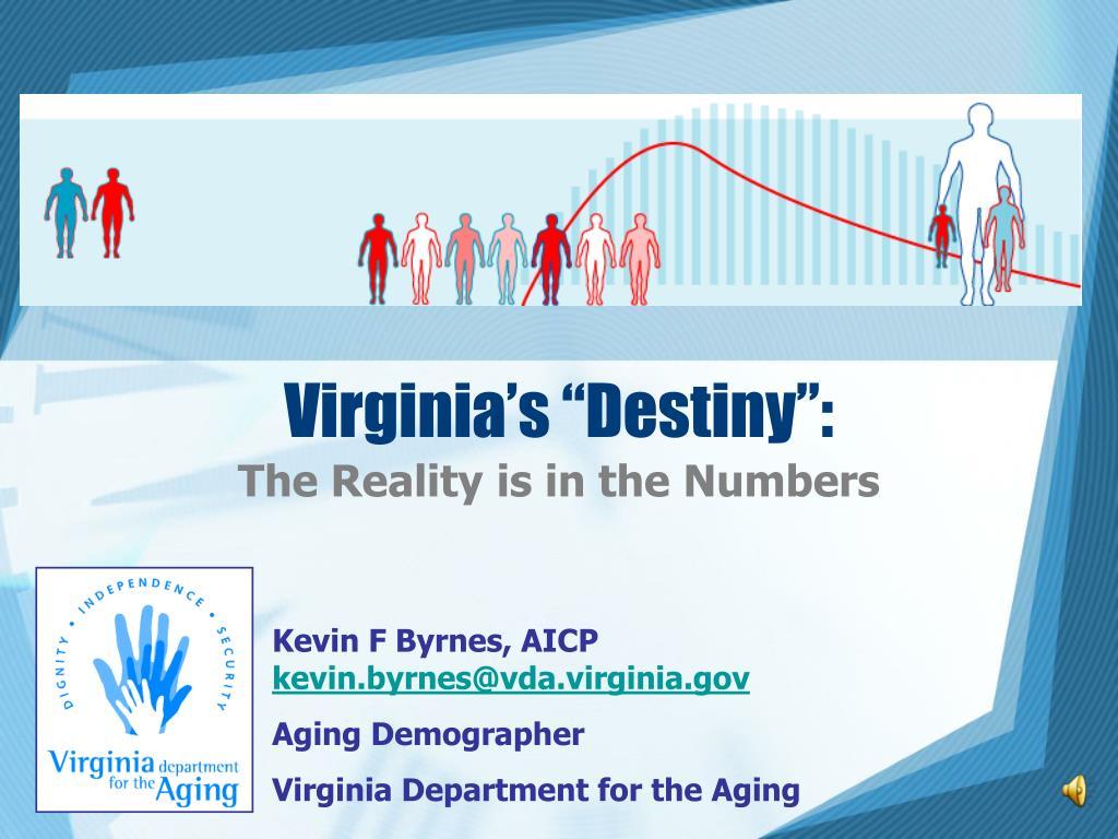 "Virginia's ""Destiny"":"