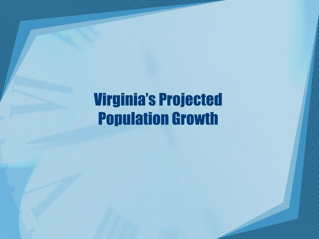 Virginia's Projected