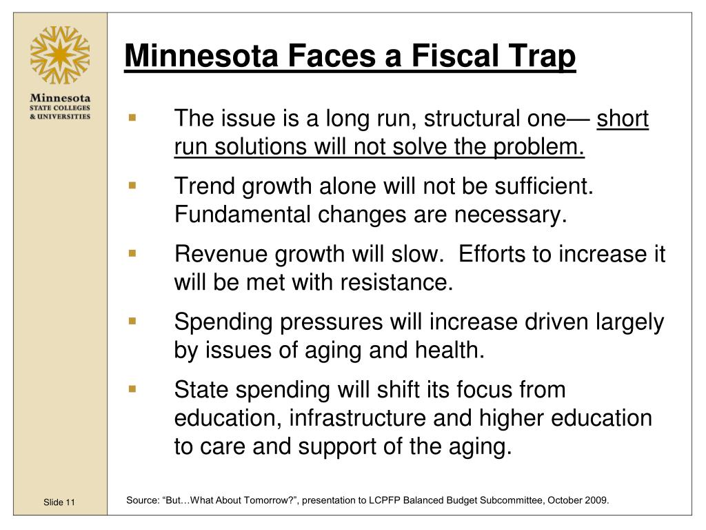 Minnesota Faces a Fiscal Trap