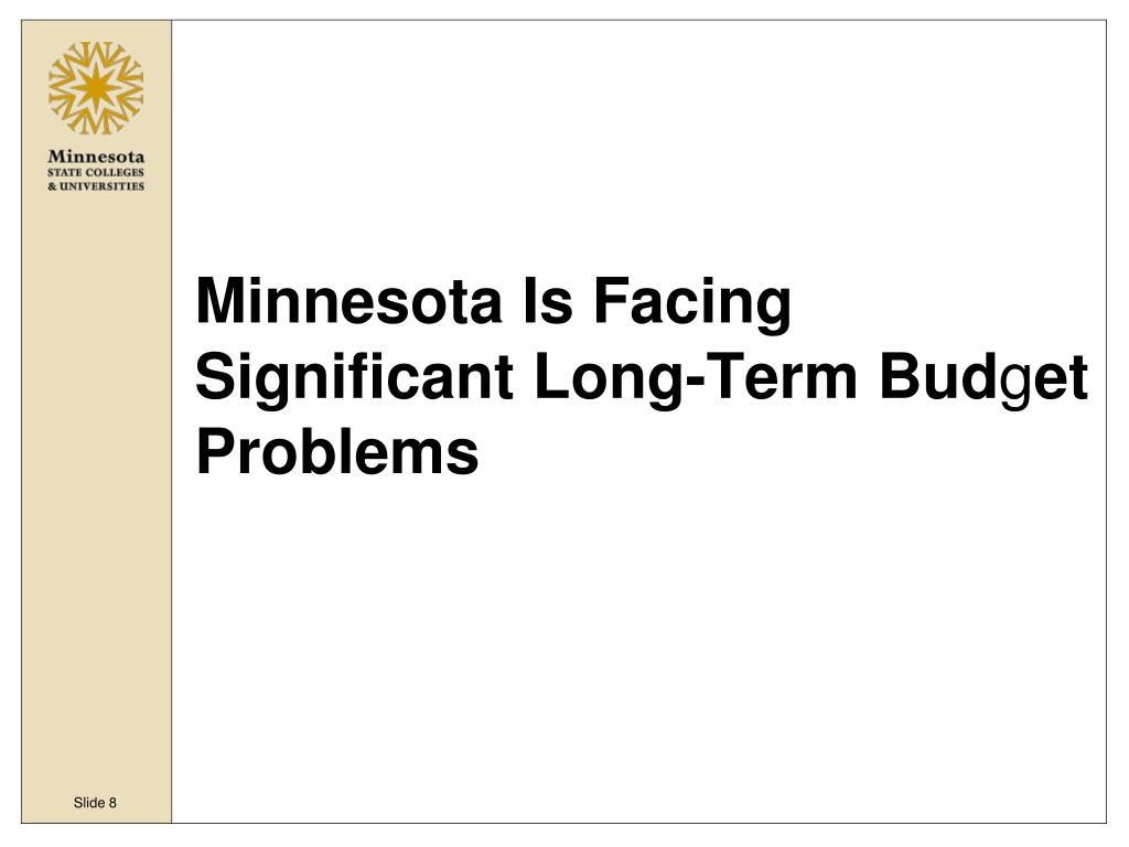 Minnesota Is Facing Significant Long-Term Bud