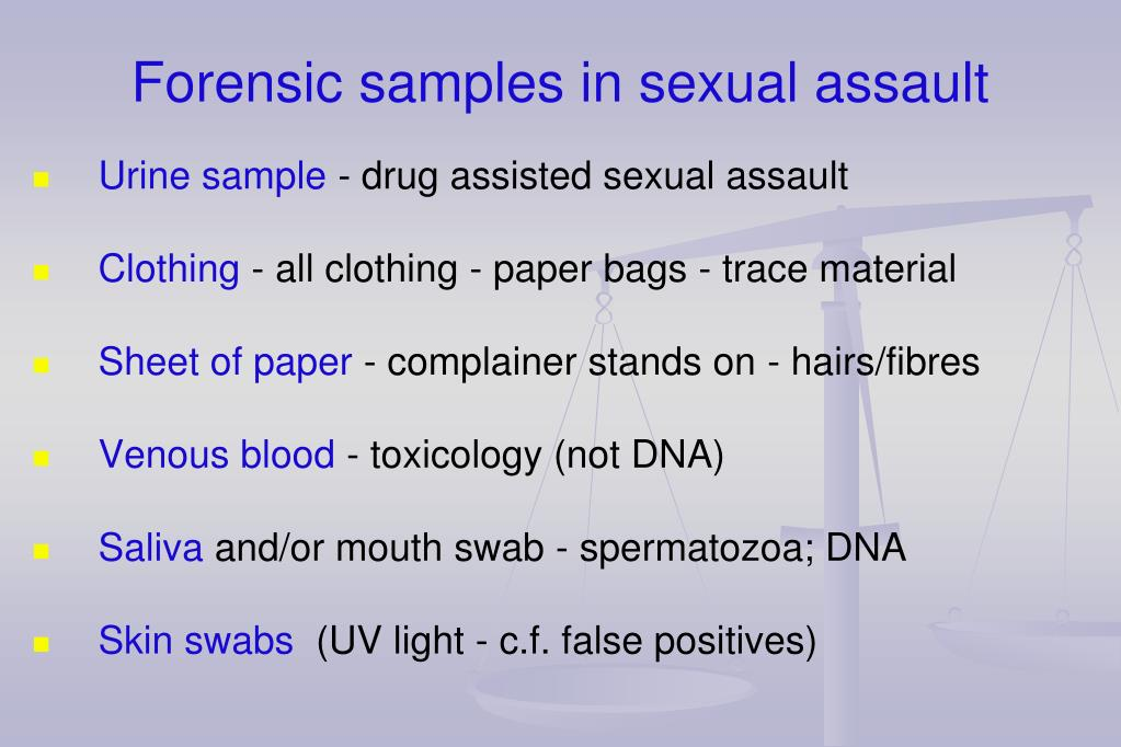 Sexual assault forensic exam