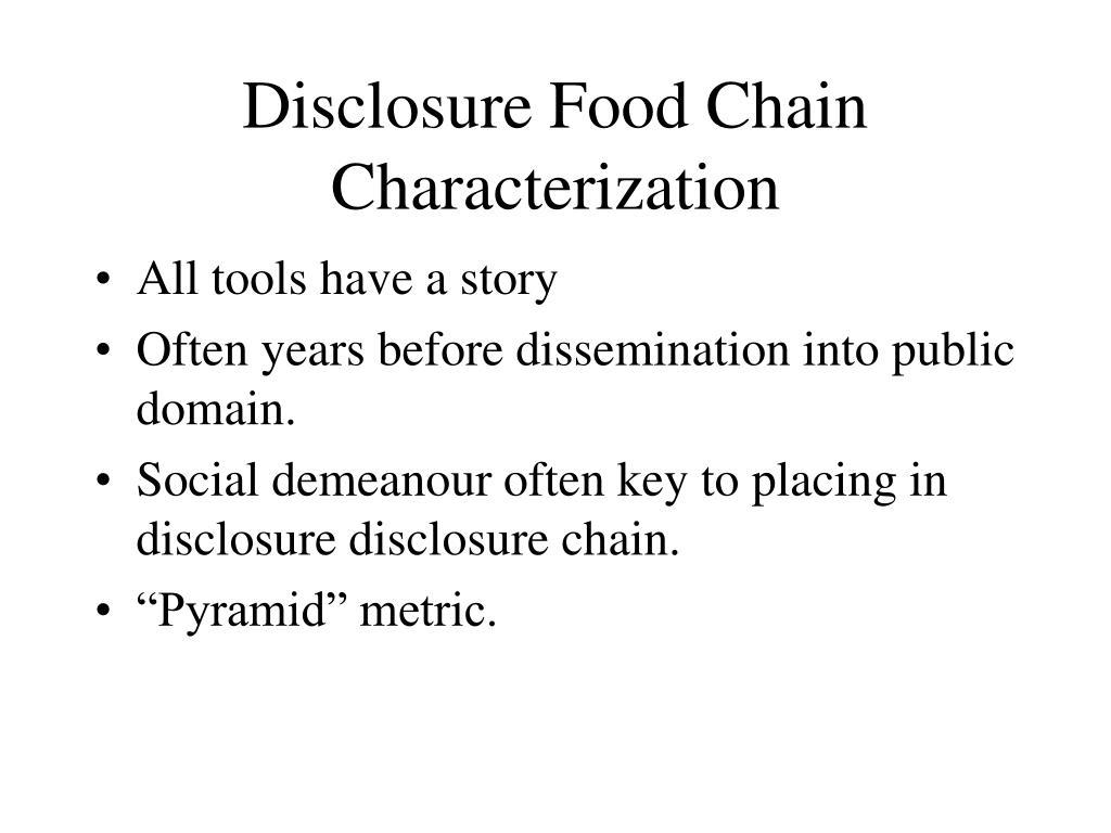 Disclosure Food Chain Characterization