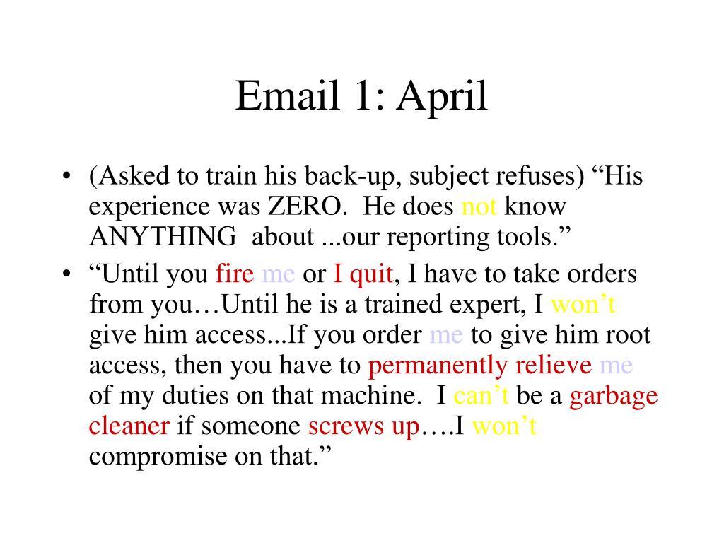 Email 1: April