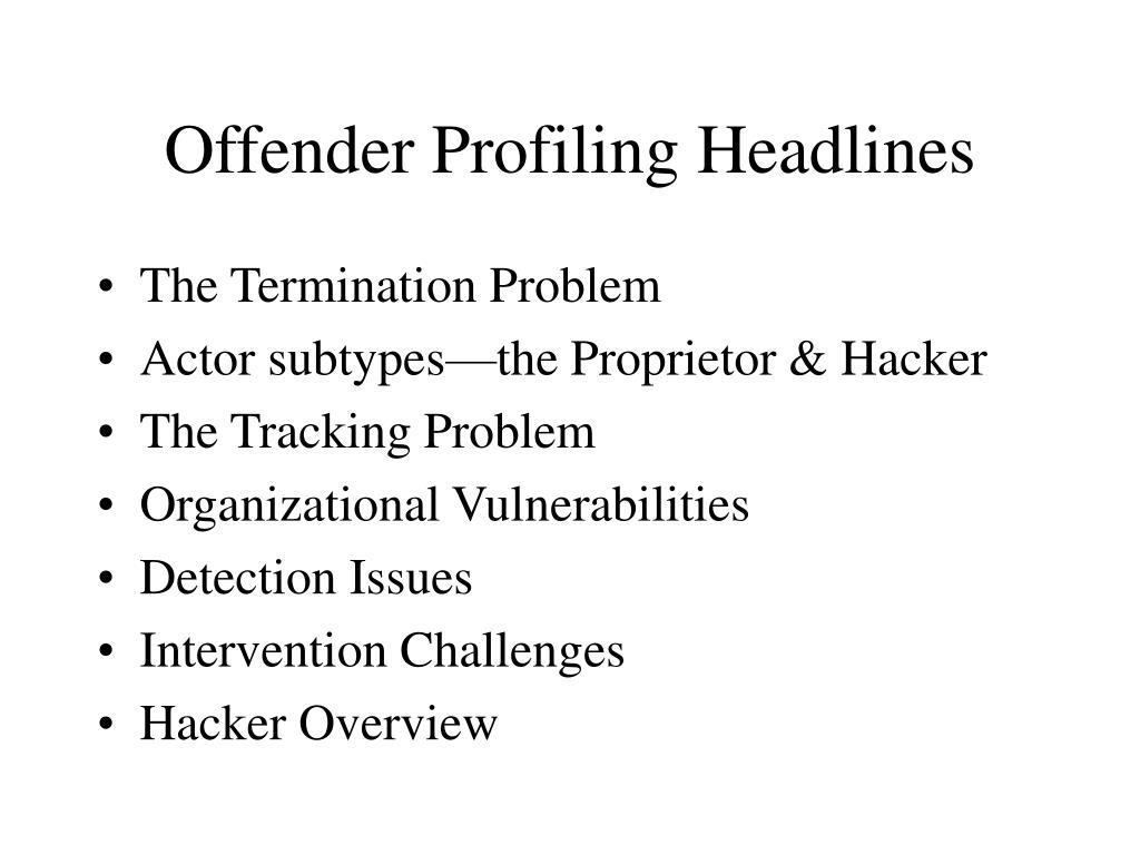 Offender Profiling Headlines