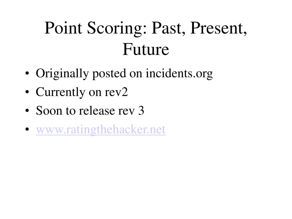 Point Scoring: Past, Present, Future