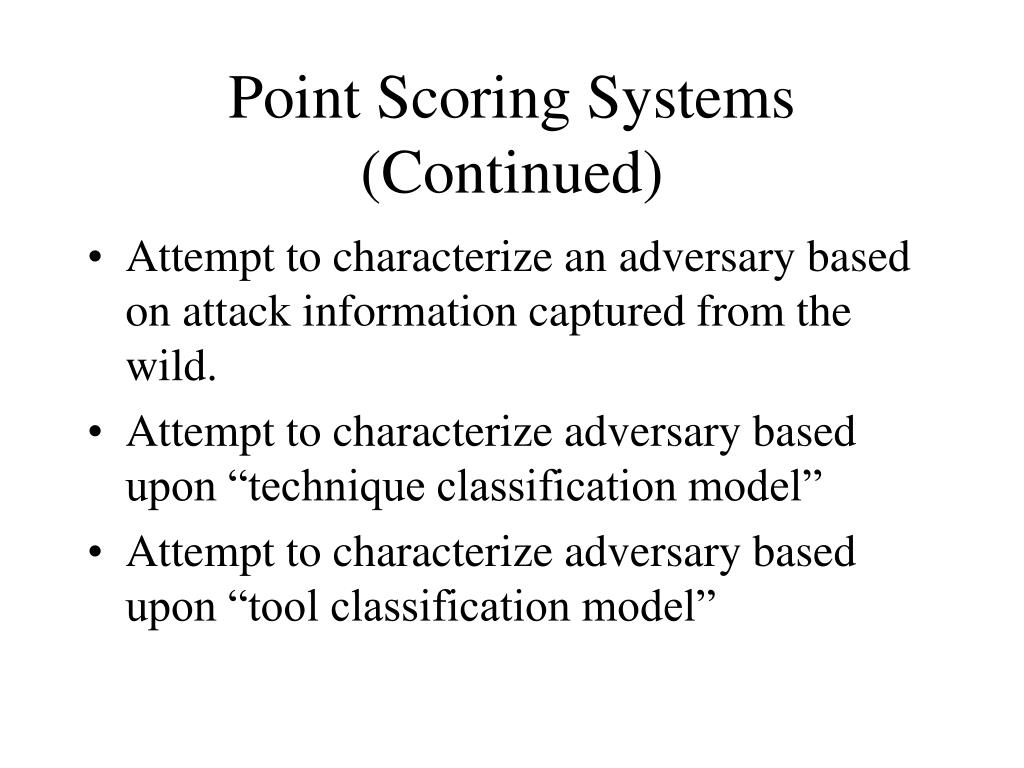 Point Scoring Systems (Continued)