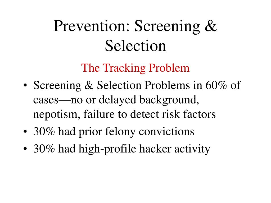 Prevention: Screening & Selection