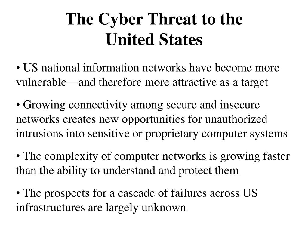 The Cyber Threat to the