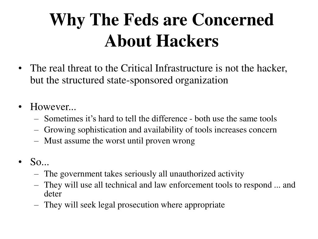 Why The Feds are Concerned About Hackers