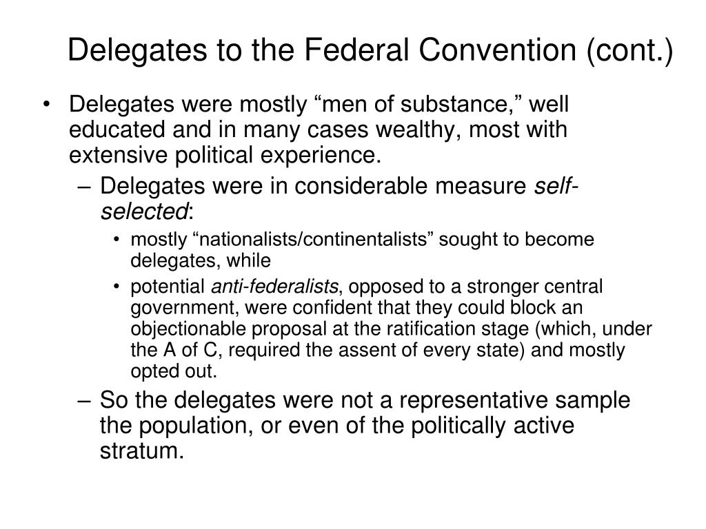 Delegates to the Federal Convention (cont.)