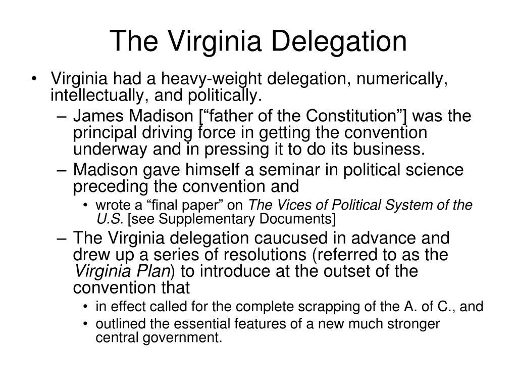 The Virginia Delegation