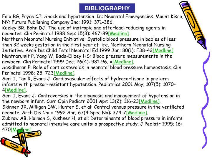 Faix RG, Pryce CJ: Shock and hypotension. In: Neonatal Emergencies. Mount Kisco, NY: Futura Publishing Company Inc; 1991: 371-386.