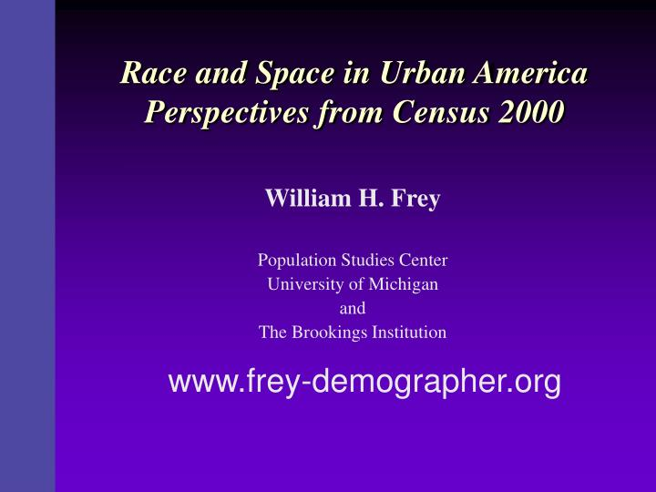 Race and space in urban america perspectives from census 2000 l.jpg
