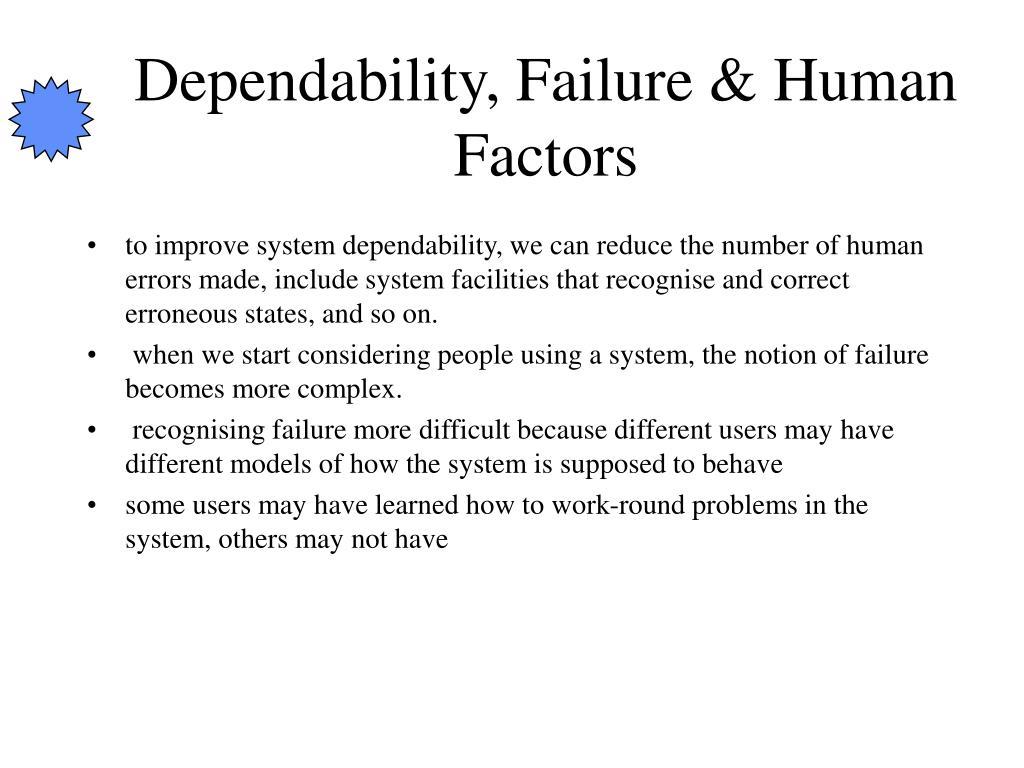Dependability, Failure & Human Factors