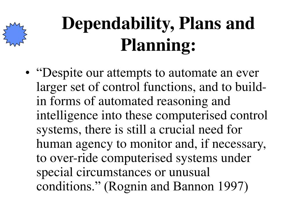Dependability, Plans and Planning: