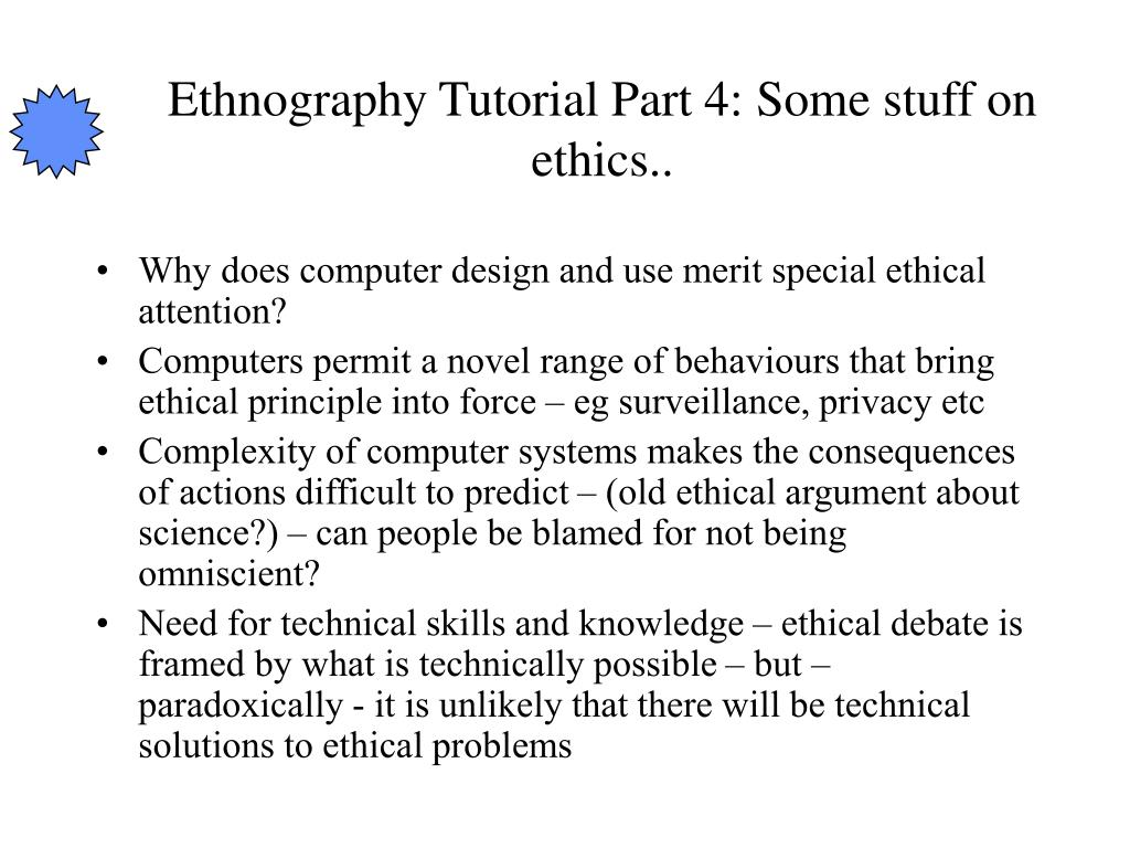 Ethnography Tutorial Part 4: Some stuff on ethics..