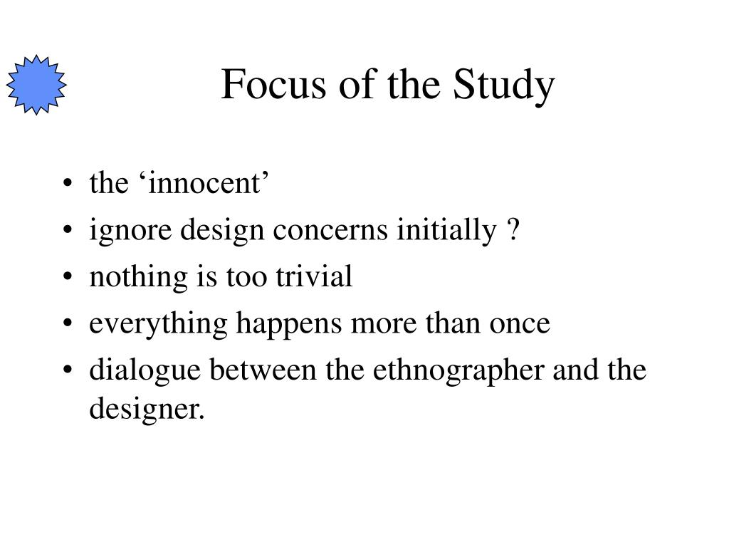 Focus of the Study