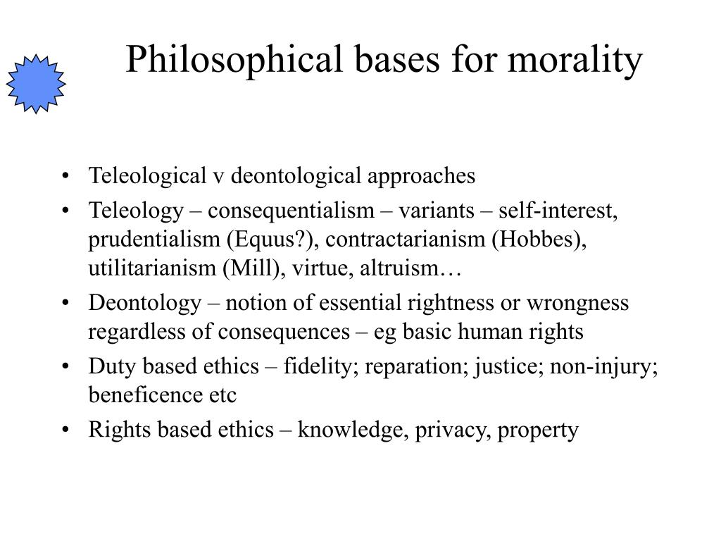 Philosophical bases for morality