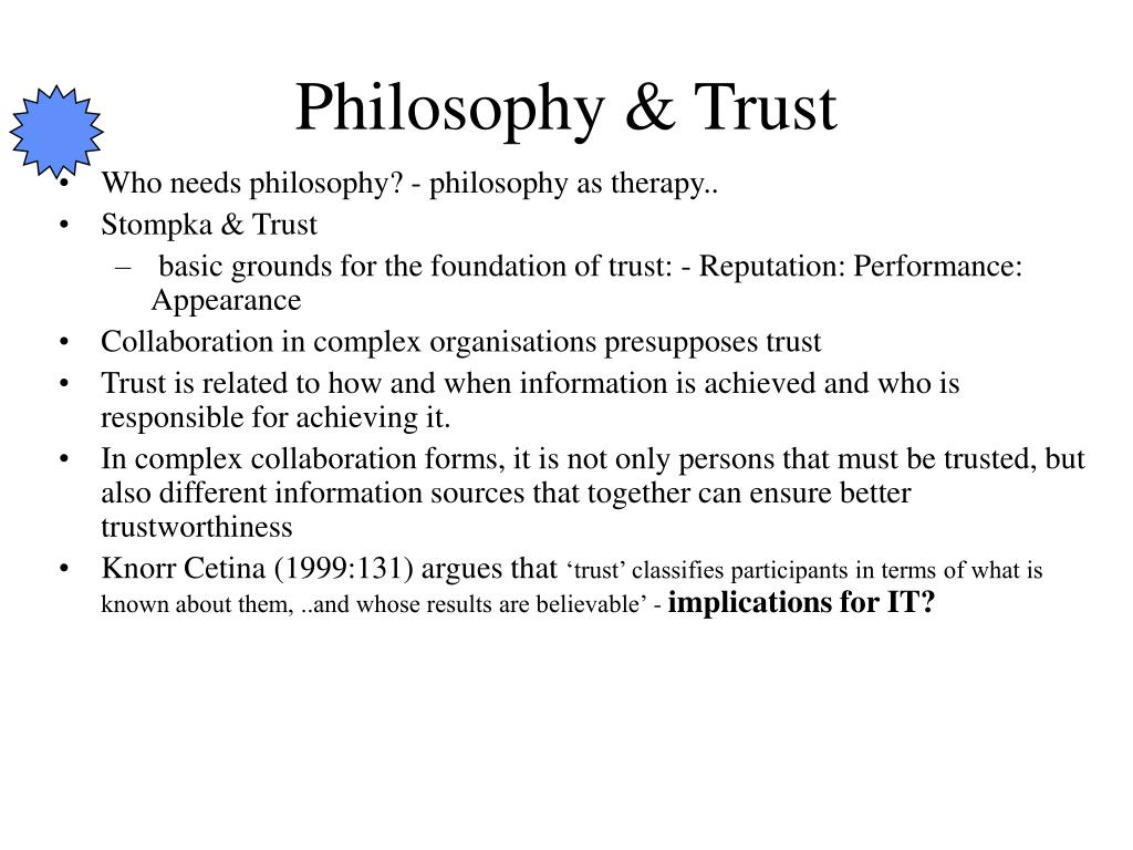 Philosophy & Trust