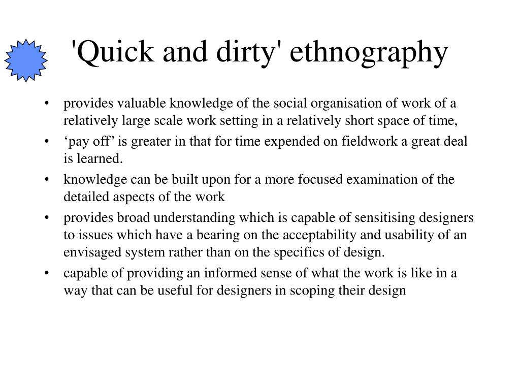 'Quick and dirty' ethnography