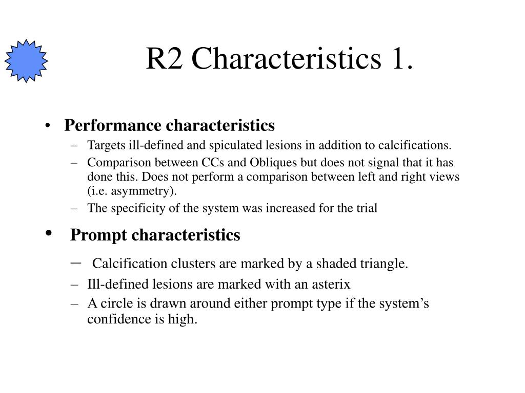 R2 Characteristics 1.