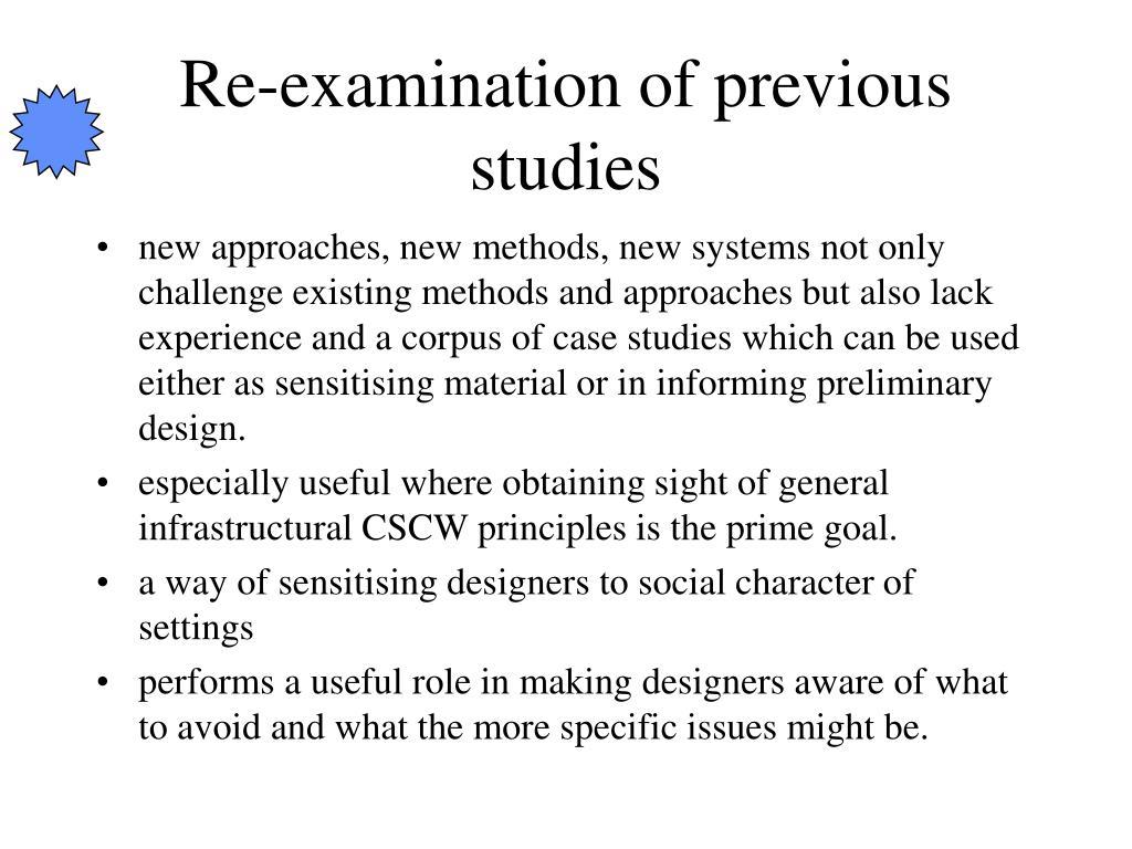 Re-examination of previous studies