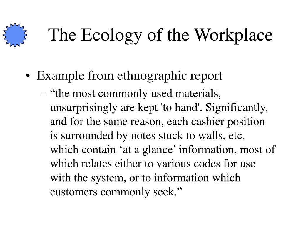 The Ecology of the Workplace