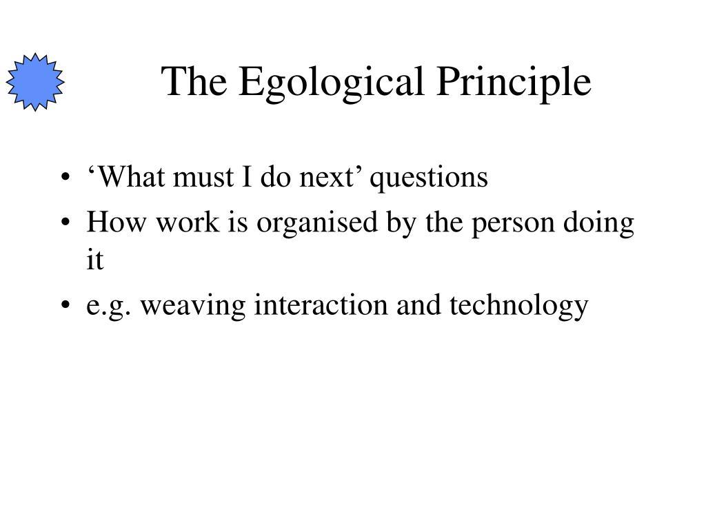 The Egological Principle
