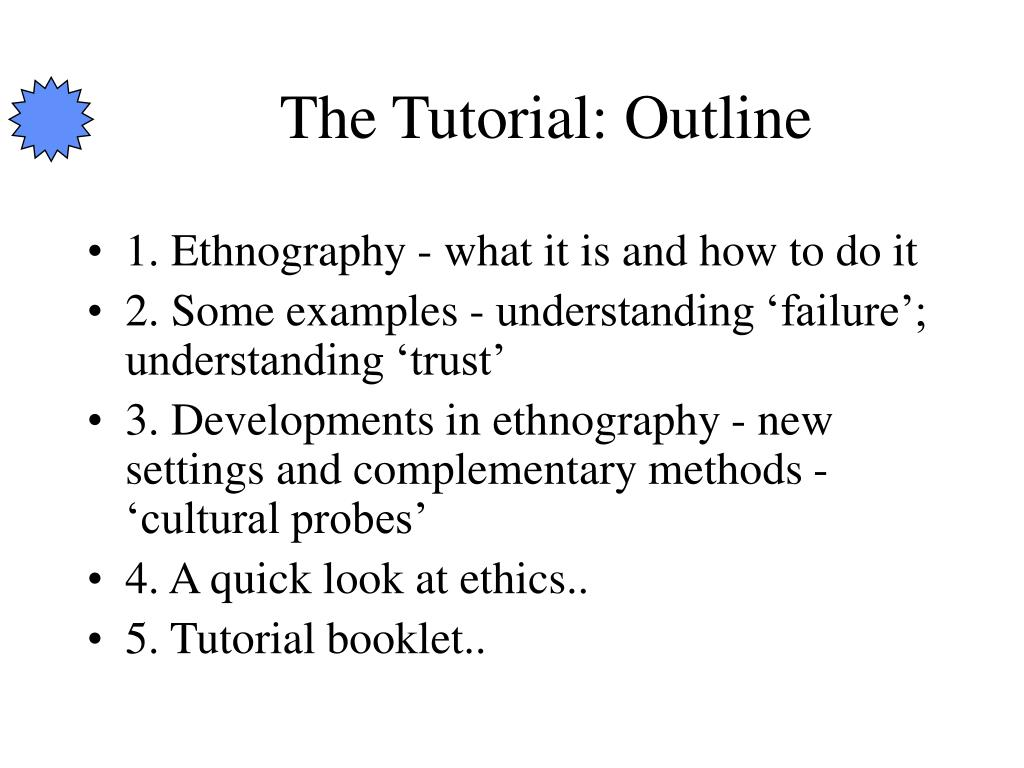 The Tutorial: Outline