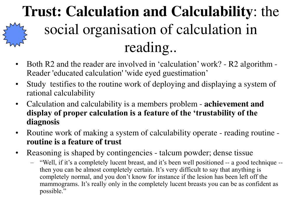 Trust: Calculation and Calculability