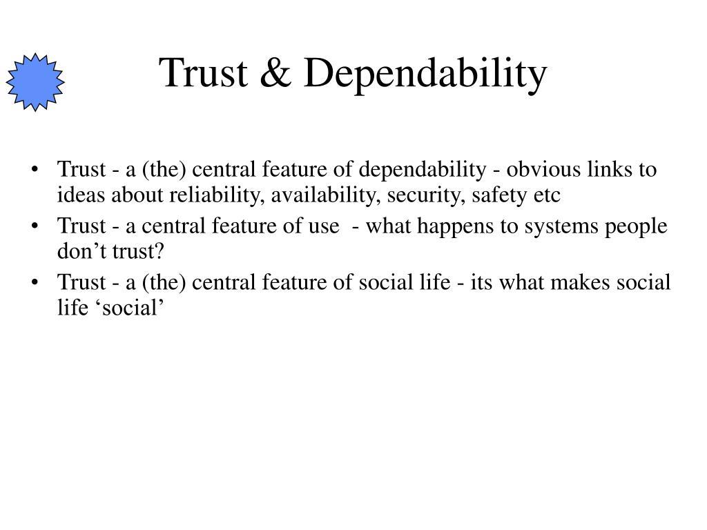 Trust & Dependability