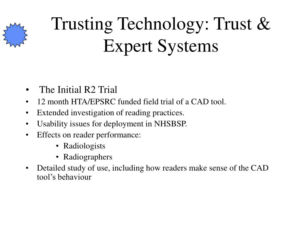Trusting Technology: Trust & Expert Systems