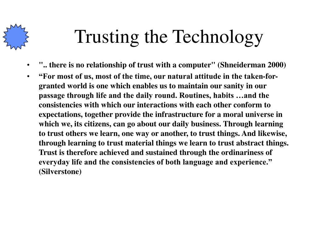 Trusting the Technology