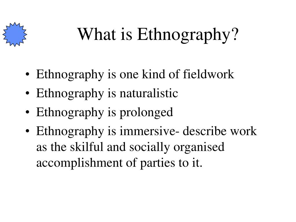 What is Ethnography?