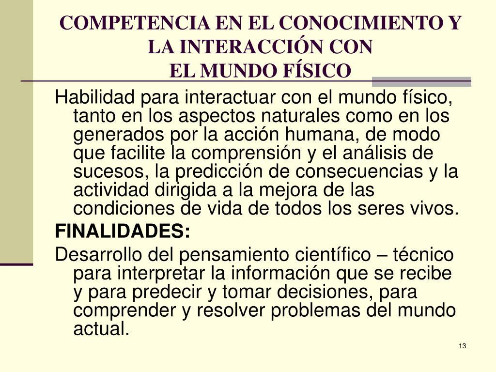 COMPETENCIA EN EL CONOCIMIENTO Y LA INTERACCIÓN CON