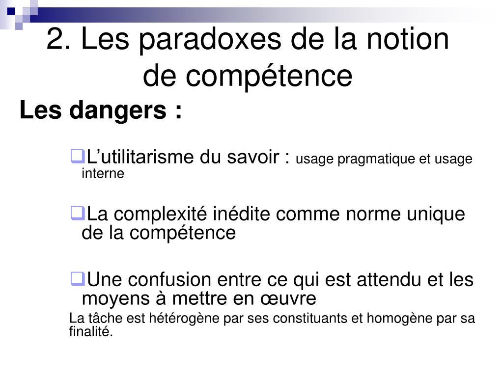2. Les paradoxes de la notion de compétence