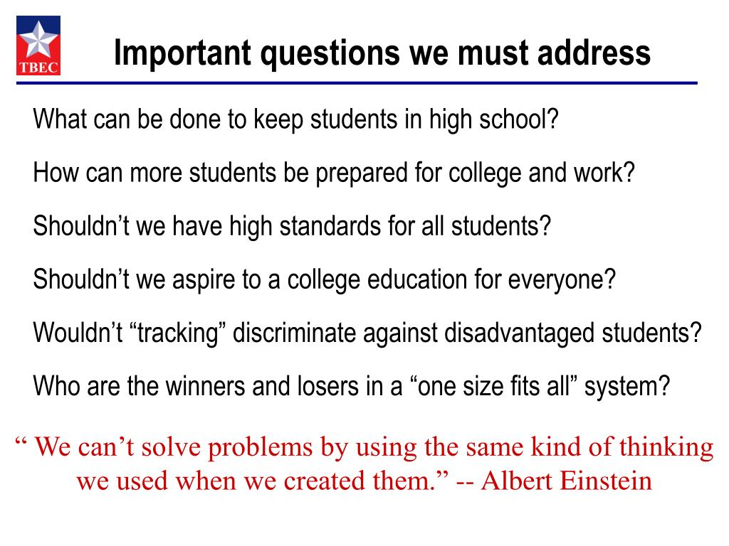 Important questions we must address