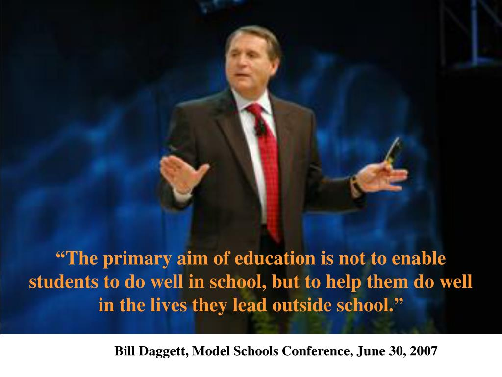 """""""The primary aim of education is not to enable students to do well in school, but to help them do well in the lives they lead outside school."""""""