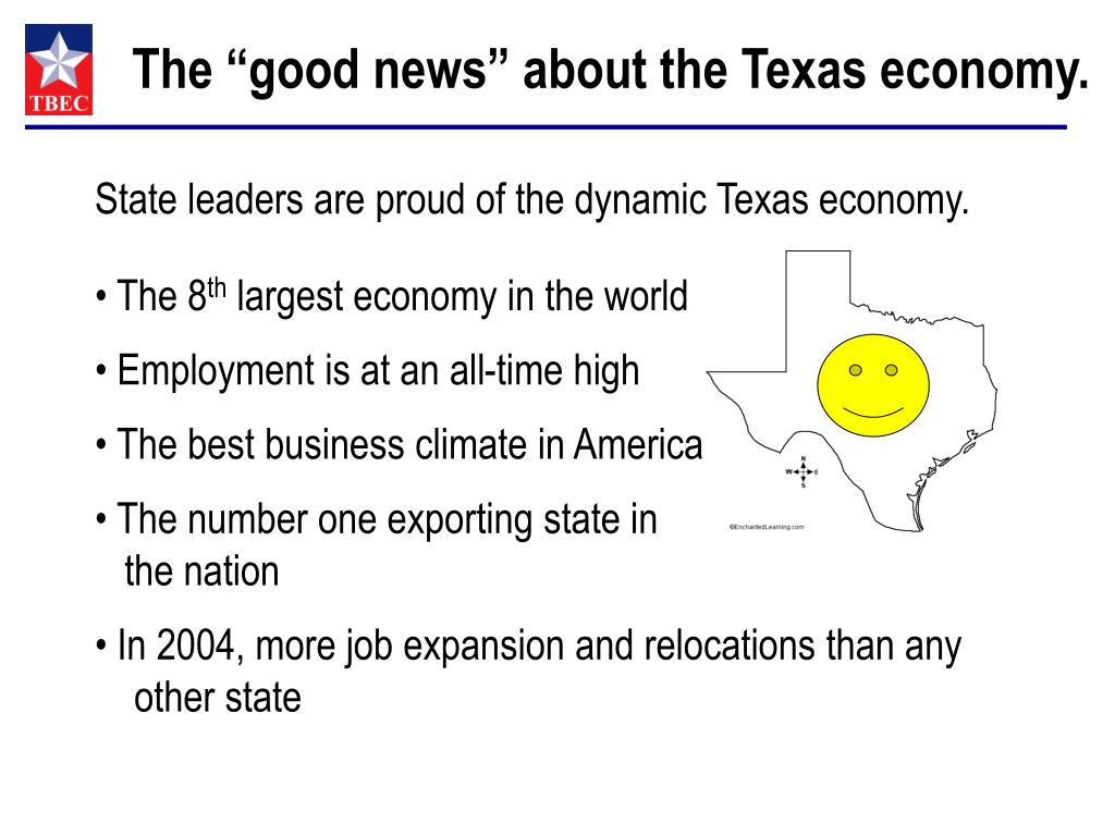 """The """"good news"""" about the Texas economy."""