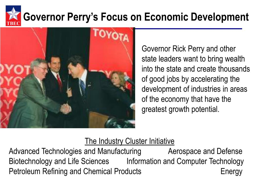 Governor Perry's Focus on Economic Development