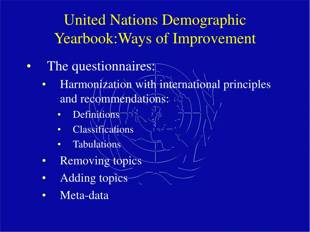 United Nations Demographic Yearbook:Ways of Improvement