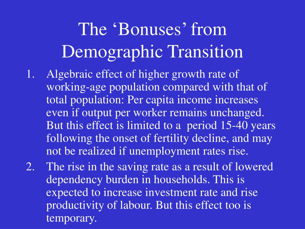 The 'Bonuses' from Demographic Transition