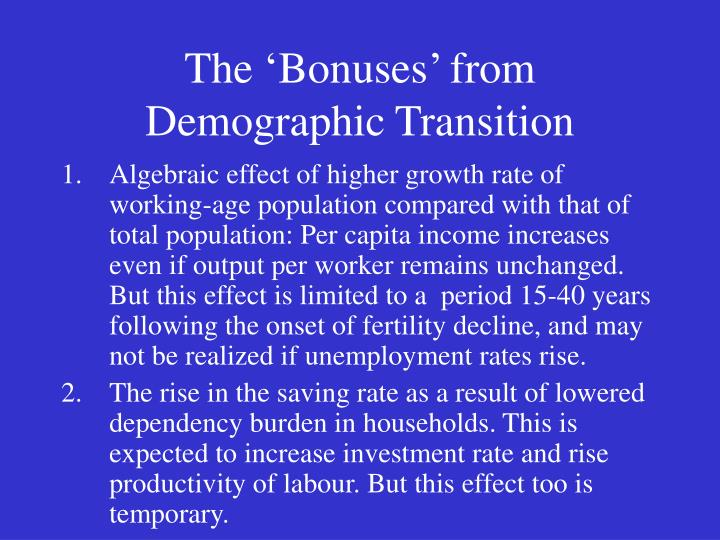 The bonuses from demographic transition
