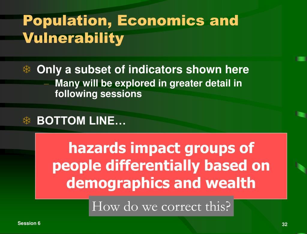 Population, Economics and  Vulnerability