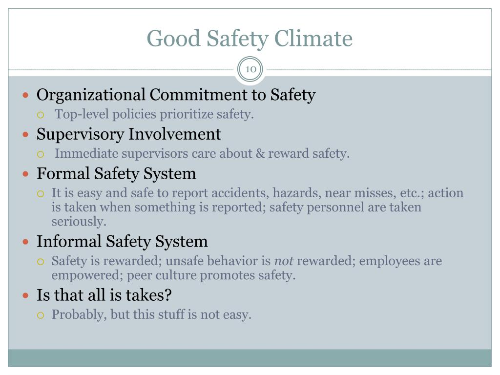 Good Safety Climate